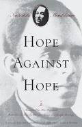 Hope Against Hope A Memoir