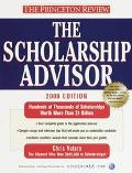 The Scholarship Advisor, 2000 Edition