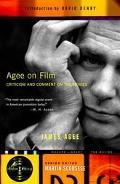 Agee on Film Criticism and Comment on the Movies