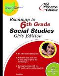 Roadmap to 6th Grade Social Studies Ohio Edition