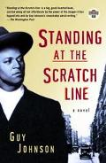 Standing at the Scratch Line A Novel