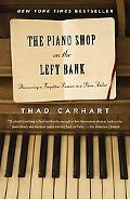 Piano Shop on the Left Bank Discovering a Forgotten Passion in a Paris Atelier