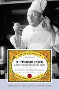 Passionate Epicure LA Vie Et LA Passion De Dodin-Bouffant, Gourmet