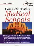Complete Book of Medical Schools 2001 - Malaika Stoll