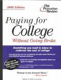Paying for College W/o Going Broke-2002