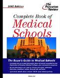 Complete Book of Medical Schools 2002