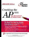 Princeton Review Cracking the Ap U.S. Government & Politics Exam, 2004-2005