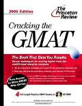 Cracking the Gmat 2005 With Practice Tests on Cd-Rom