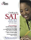 Cracking the SAT Math 1 & 2 Subject Tests, 2007-2008 Edition