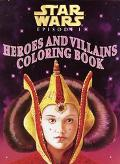 Star Wars Episode 1: The Phantom Menace: Heroes and Villains Coloring Book - Michelle Knudse...