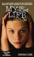 My So-Called Life Goes On - Catherine Clark - Mass Market Paperback