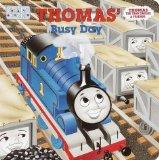 Thomas' Busy Day (Toddler Books / Thomas the Tank Engine & Friends)