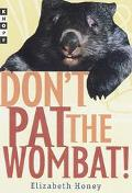 Don't Pat the Wombat! - Elizabeth Honey - Hardcover - 1 AMER ED