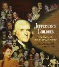 Jefferson's Children The Story of One American Family