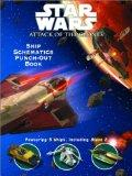 Star Wars: Attack Of The Clones Ship Schematics Punch Out Book