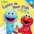 Listen to Your Fish Terrific Tips for Pet Care