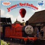 Thomas & Friends: James and the Red Balloon and Other Thomas the Tank Engine Stories (Thomas...