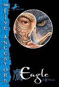 Eagle (The Five Ancestors Series #5)