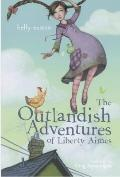 Outlandish Adventures of Liberty Aimes