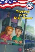 Capital Mysteries #13: Trapped on the D.C. Train! (A Stepping Stone Book(TM))