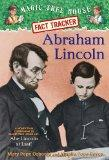 Magic Tree House Fact Tracker #25: Abraham Lincoln: A Nonfiction Companion to Magic Tree Hou...
