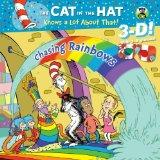 Chasing Rainbows (Seuss/Cat in the Hat) (3-D Pictureback)