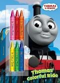 Thomas' Colorful Ride (Thomas and Friends)