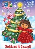 Christmas is Coming! (Dora the Explorer) (Glitter Sticker Book)