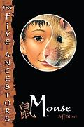 Mouse (The Five Ancestors Series #6)