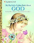 My Big Little Golden Book About God