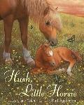 Hush, Little Horsie