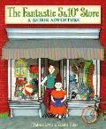 Fantastic 5 and 10¢ Store : A Rebus Adventure