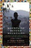 Mountains Beyond Mountains (Adapted for Young People): The Quest of Dr. Paul Farmer,  A Man ...