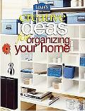 Lowes Creative Ideas For Organizing Your Home