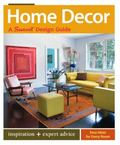 Home Decor: A Sunset Design Guide