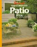 Complete Patio Book - Sunset Books, Inc. - Paperback - 1st ed