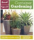 Sunset Outdoor Design and Build Guide : Container Gardening - Fresh Ideas for Outdoor Living