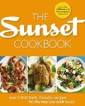 Sunset Cookbook : Over 1,000 Fresh, Flavorful Recipes for the Way You Cook Today