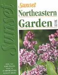 Sunset Northeastern Garden Book