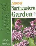 Sunset Northeastern Garden Book