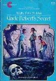 Uncle Robert's Secret (A Camelot book)