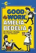 Good Work, Amelia Bedelia
