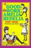 Good Work, Amelia Bedelia - Peggy Parish - Audio