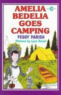 Amelia Bedelia Goes Camping - Peggy Parish - Paperback