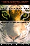 Of Tigers and Men: Entering the Age of Extinction