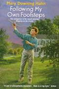 Following My Own Footsteps - Mary Downing Hahn - Paperback
