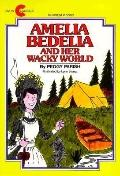 Amelia Bedelia and Her Wacky World