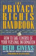 Privacy Rights Handbook: How to Take Control of Your Personal Information