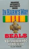 In Harm's Way Seals the Warrior Breed