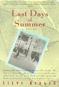 Last Days of Summer A Novel